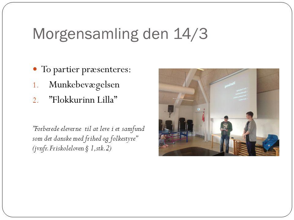 Morgensamling den 14/3 To partier præsenteres: Munkebevægelsen