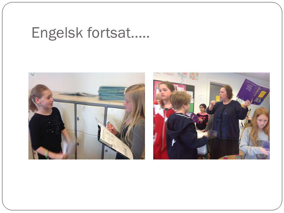 Engelsk fortsat…..