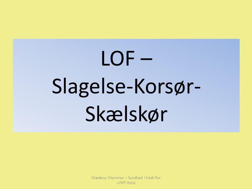 LOF – Slagelse-Korsør-Skælskør