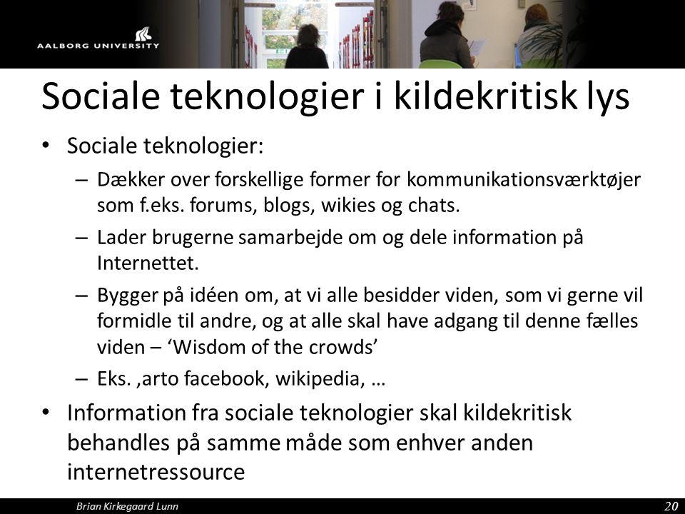 Sociale teknologier i kildekritisk lys