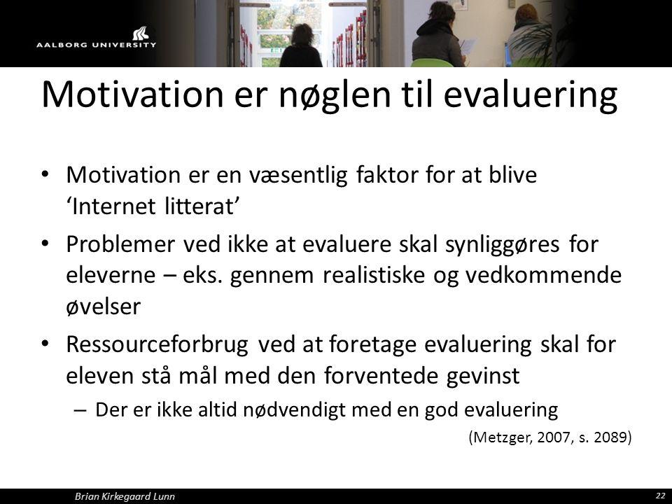 Motivation er nøglen til evaluering