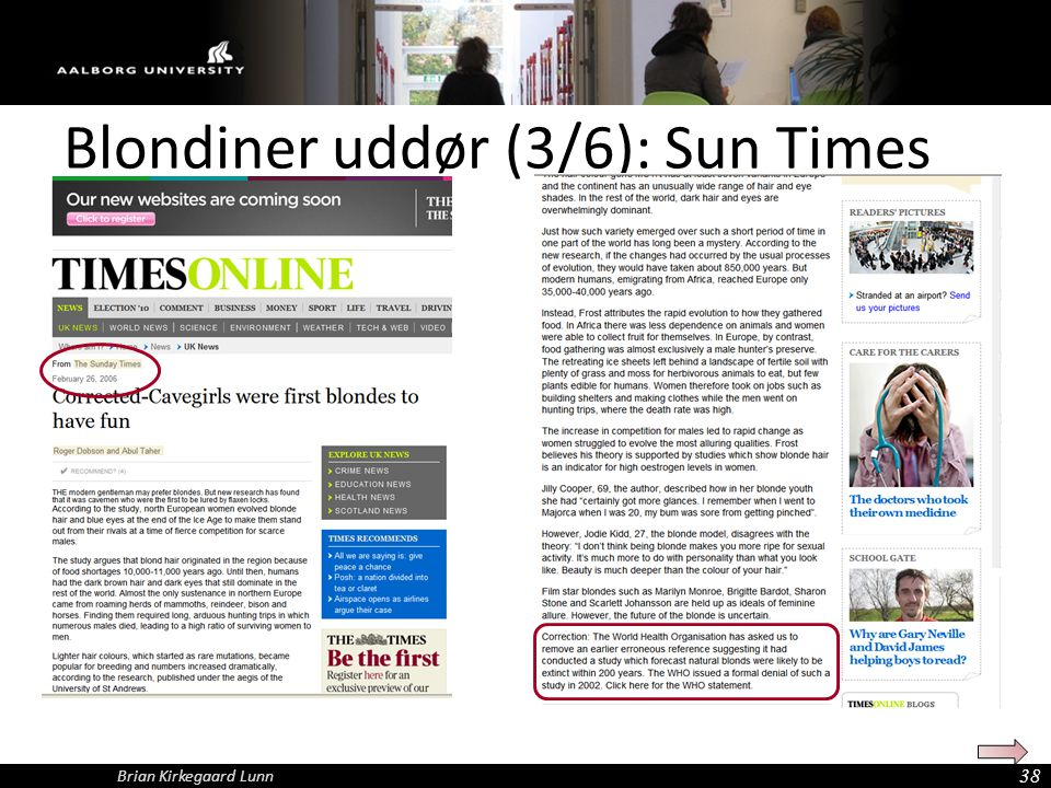 Blondiner uddør (3/6): Sun Times