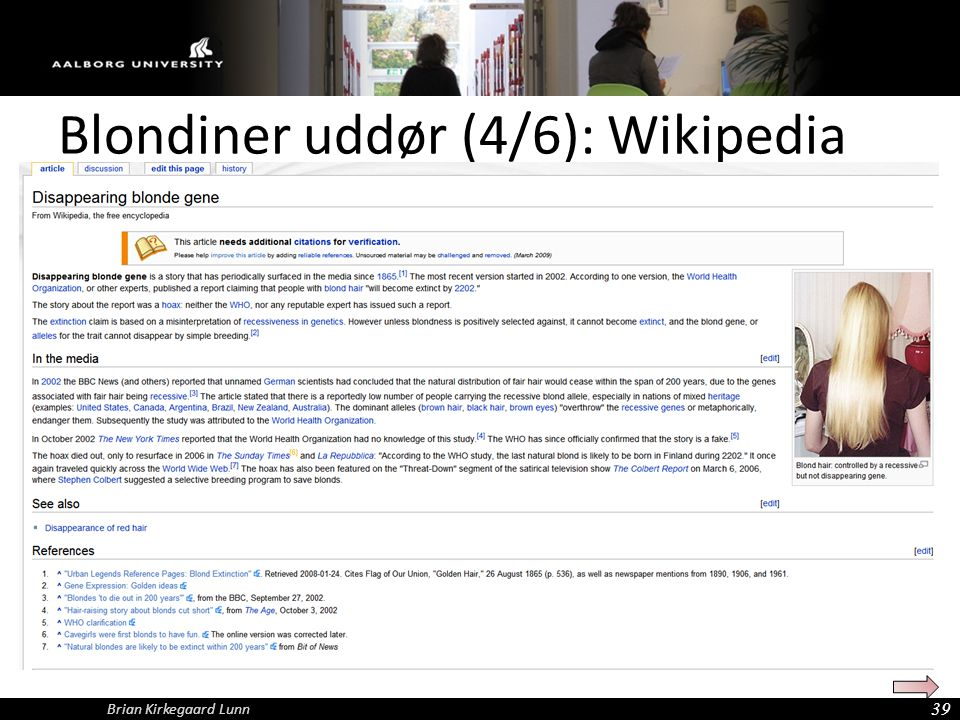 Blondiner uddør (4/6): Wikipedia