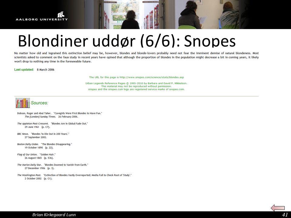 Blondiner uddør (6/6): Snopes