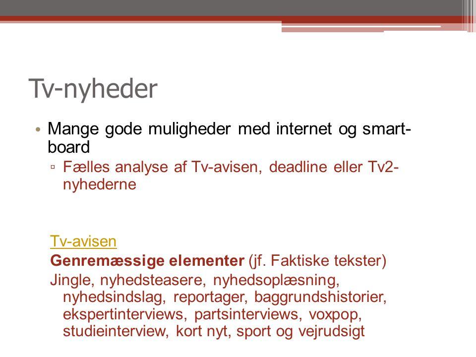 Tv-nyheder Mange gode muligheder med internet og smart- board