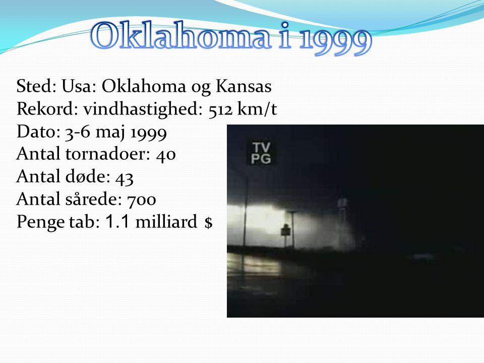 Oklahoma i 1999 Sted: Usa: Oklahoma og Kansas