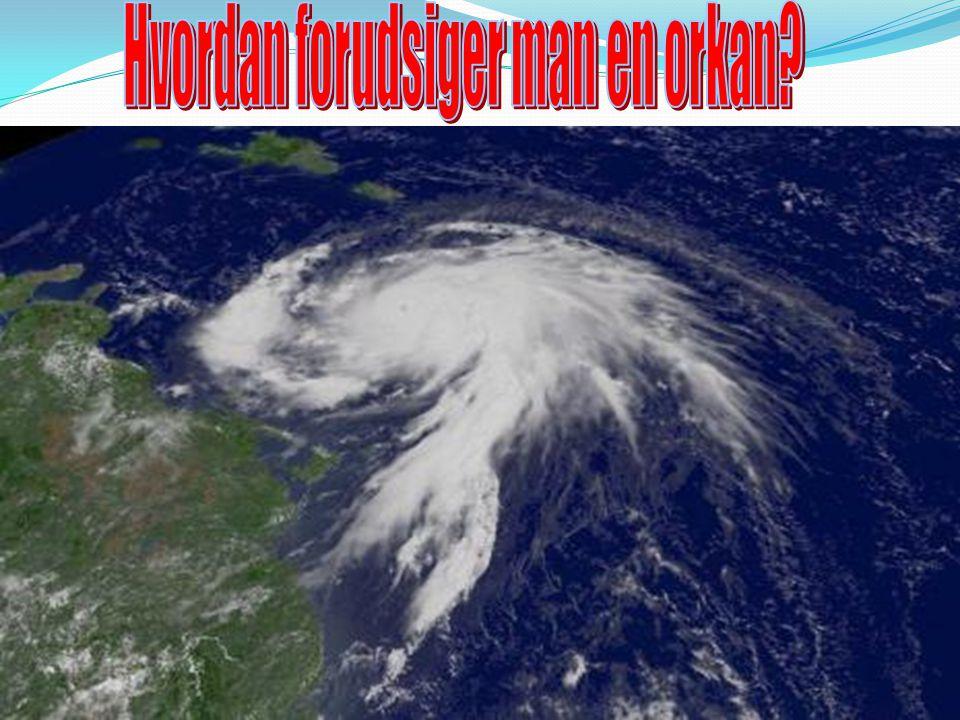 Hvordan forudsiger man en orkan