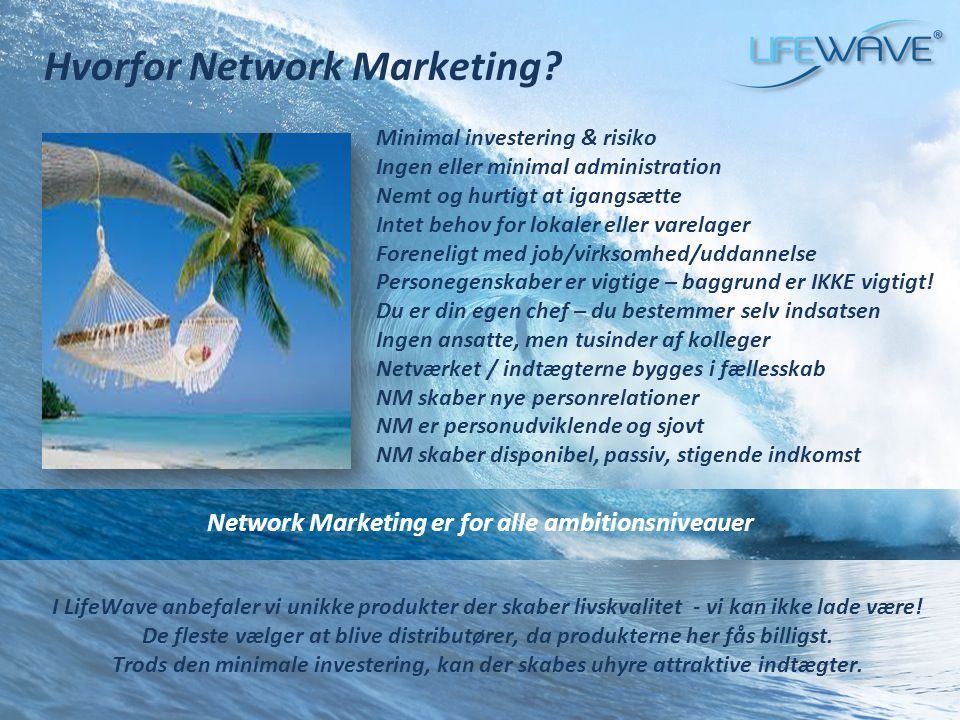 Network Marketing er for alle ambitionsniveauer