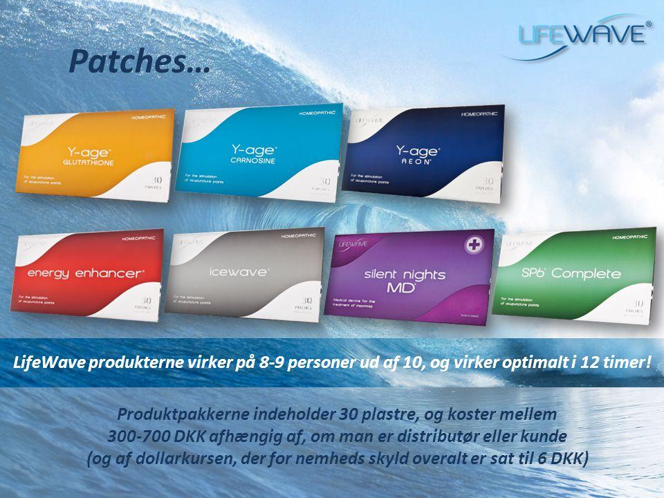 Patches… LifeWave produkterne virker på 8-9 personer ud af 10, og virker optimalt i 12 timer!