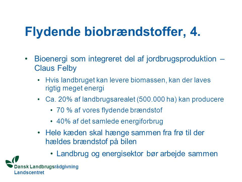Flydende biobrændstoffer, 4.