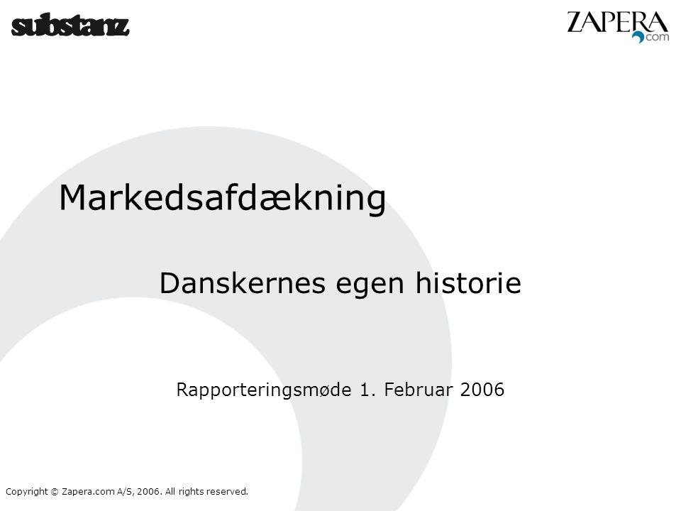Danskernes egen historie Rapporteringsmøde 1. Februar 2006