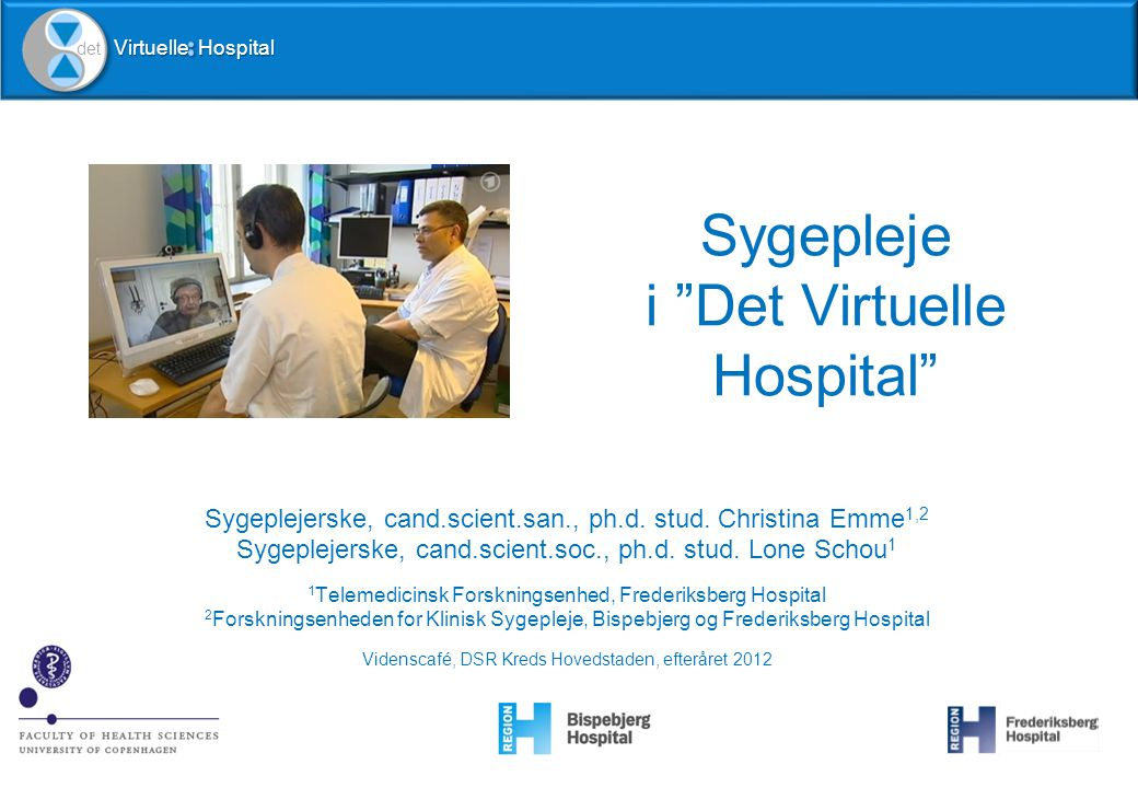 "Sygepleje i ""Det Virtuelle Hospital"" - ppt video online download"