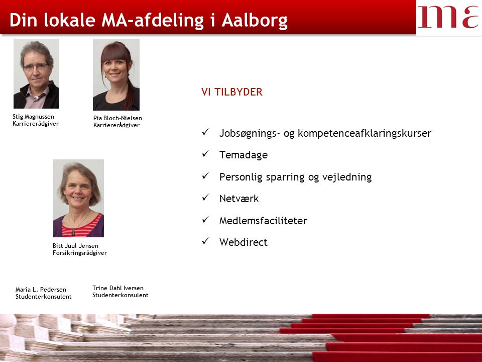 Din lokale MA-afdeling i Aalborg