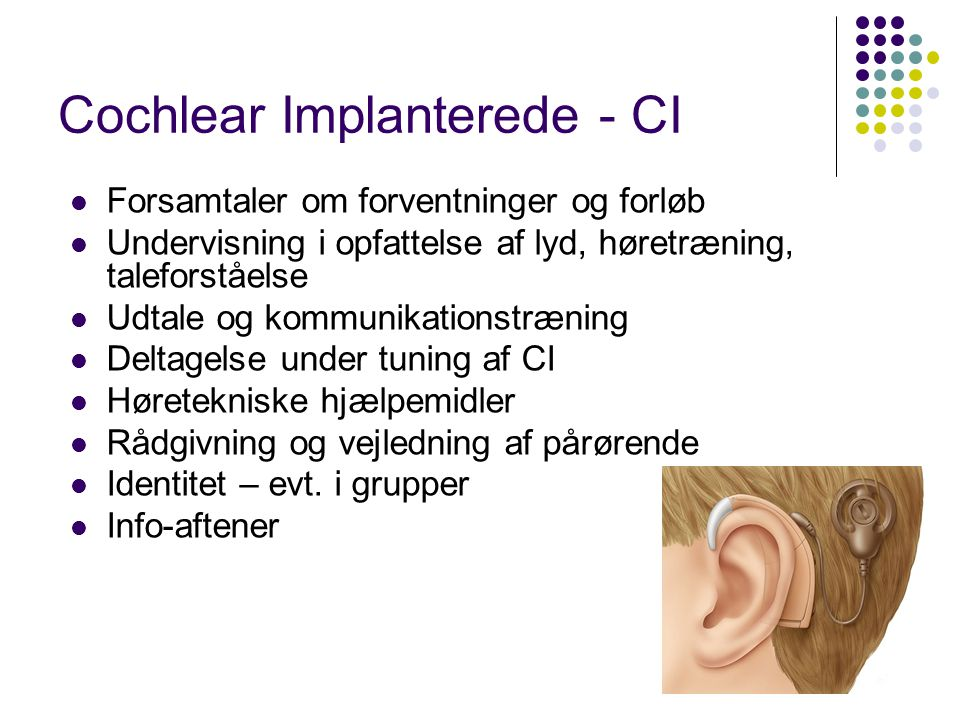 Cochlear Implanterede - CI