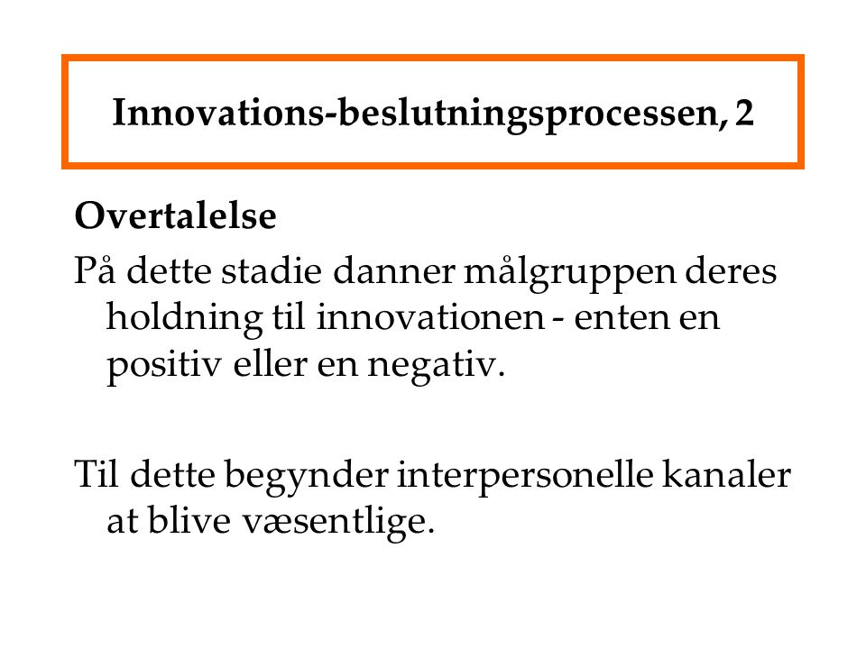 Innovations-beslutningsprocessen, 2