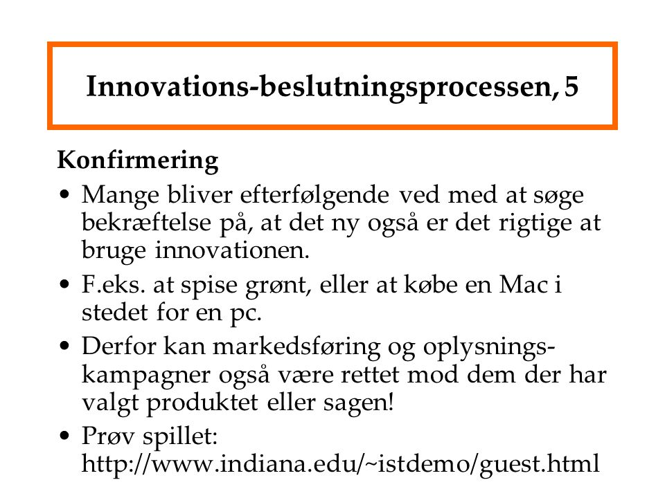 Innovations-beslutningsprocessen, 5