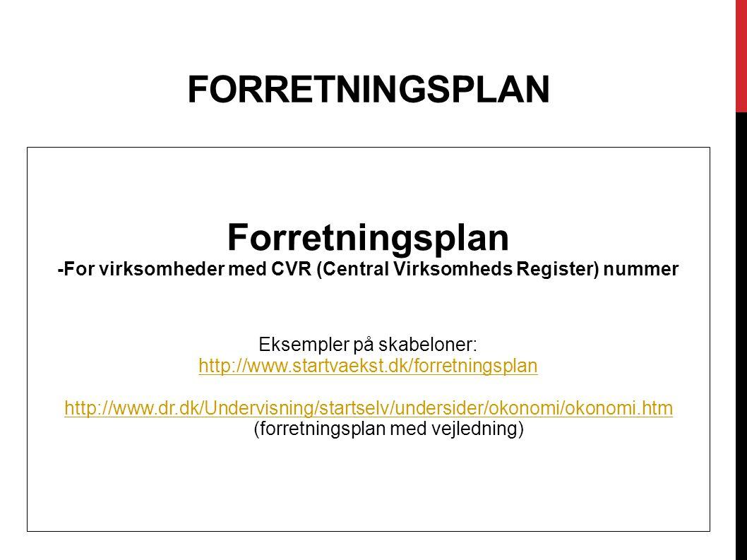 -For virksomheder med CVR (Central Virksomheds Register) nummer