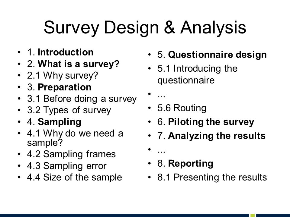 Survey Design & Analysis