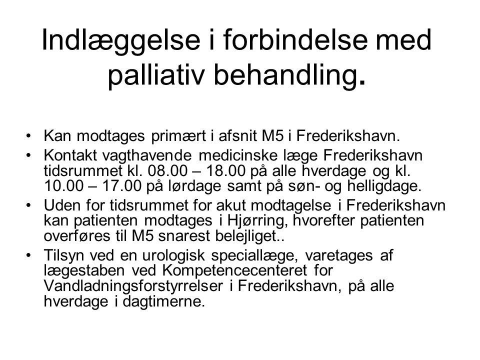 Indlæggelse i forbindelse med palliativ behandling.