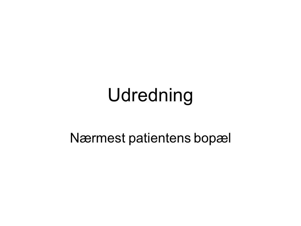 Nærmest patientens bopæl