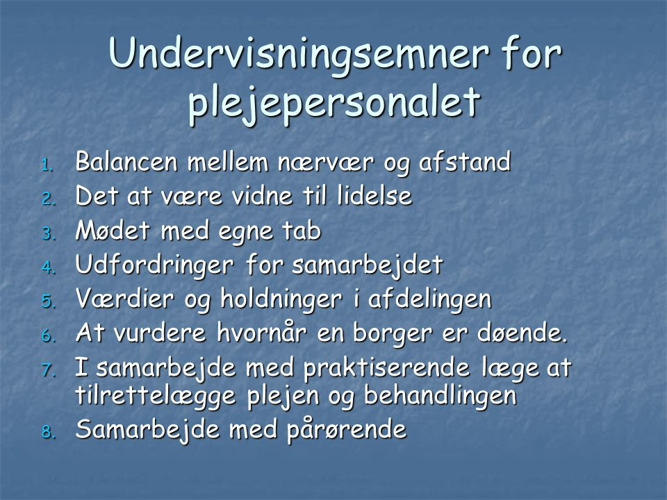 Undervisningsemner for plejepersonalet