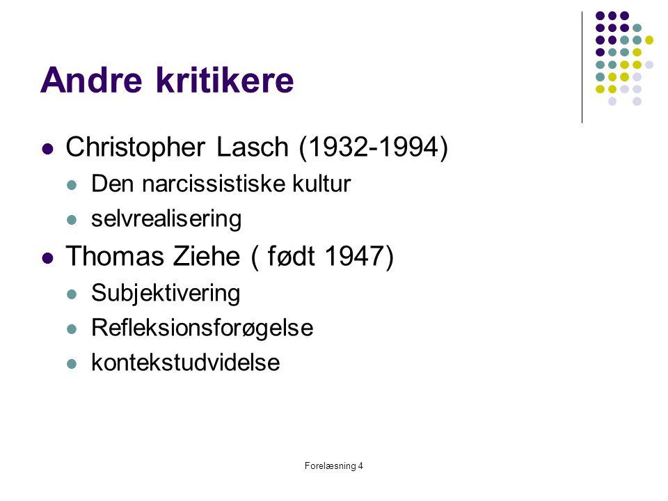Andre kritikere Christopher Lasch (1932-1994)