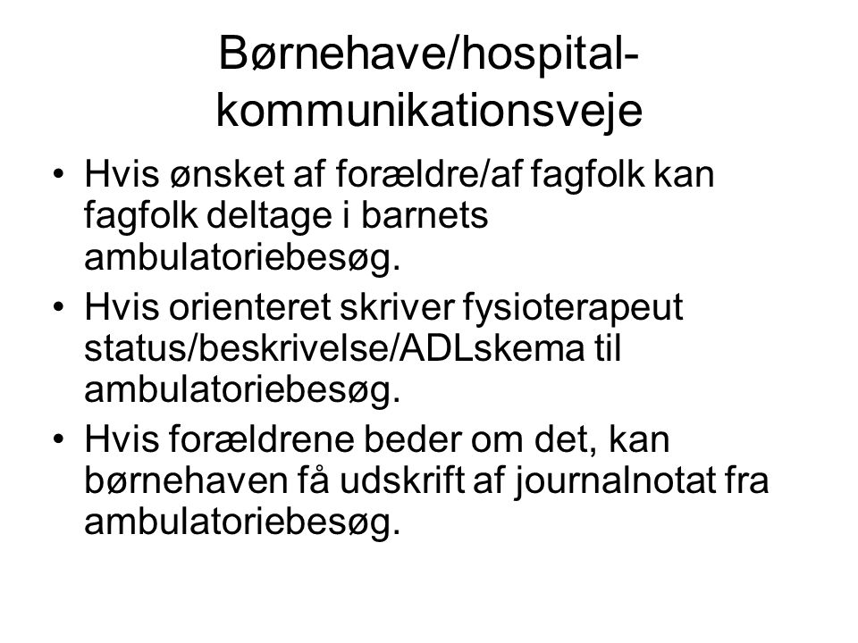 Børnehave/hospital-kommunikationsveje