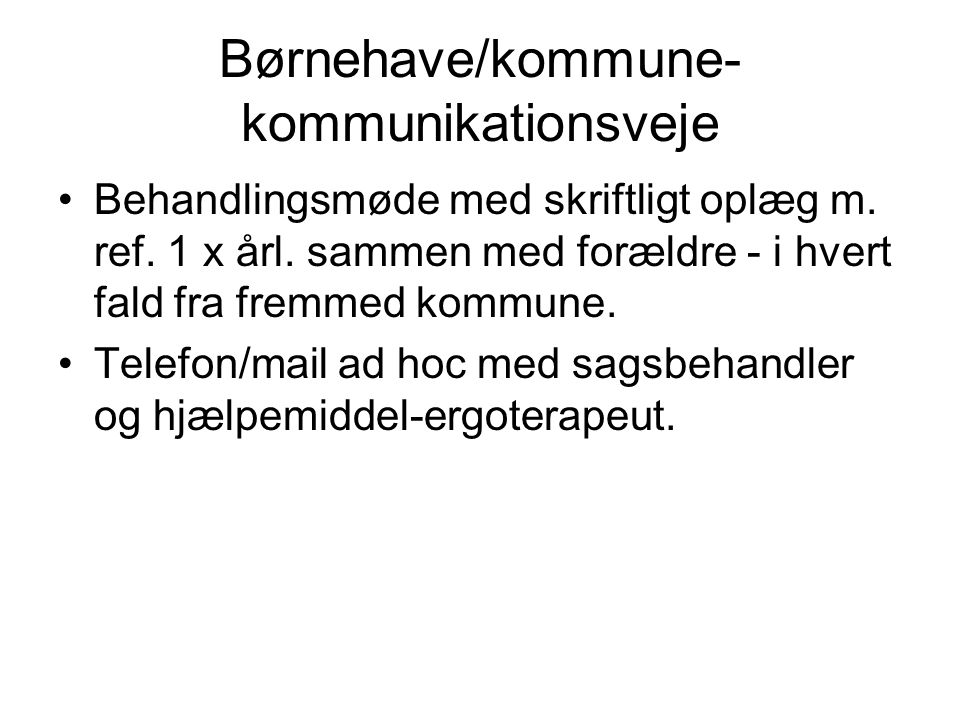 Børnehave/kommune-kommunikationsveje