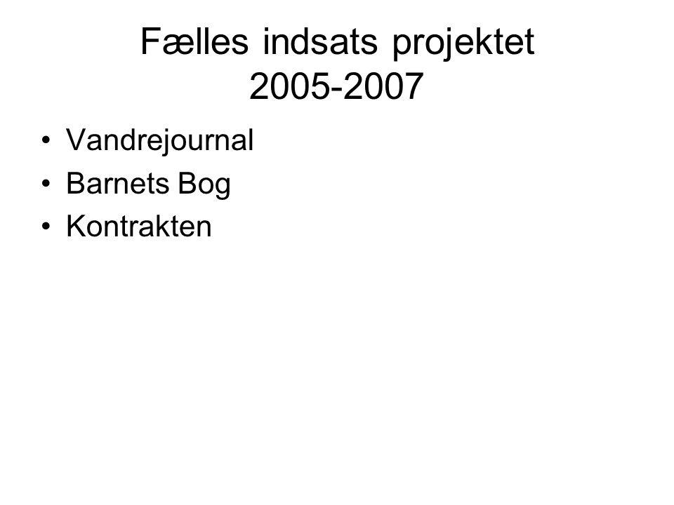 Fælles indsats projektet 2005-2007