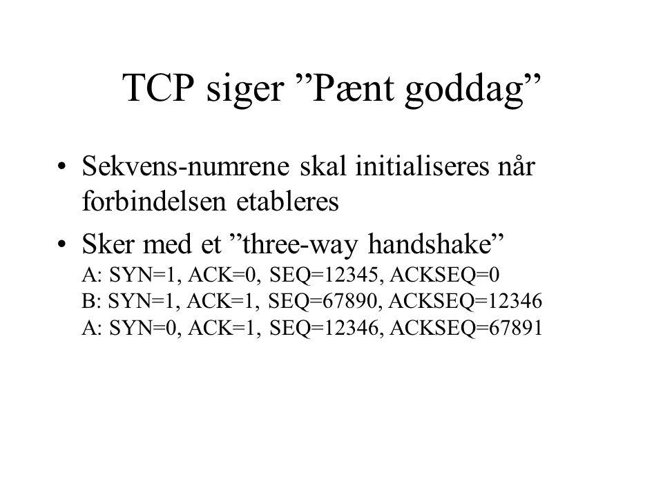 TCP siger Pænt goddag