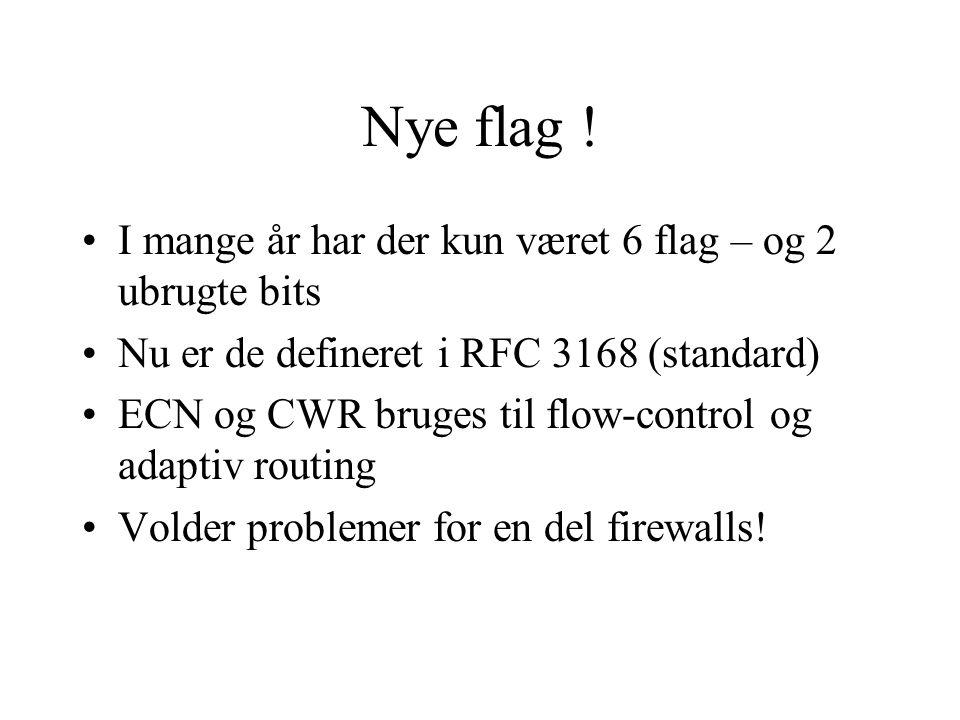 Nye flag ! I mange år har der kun været 6 flag – og 2 ubrugte bits