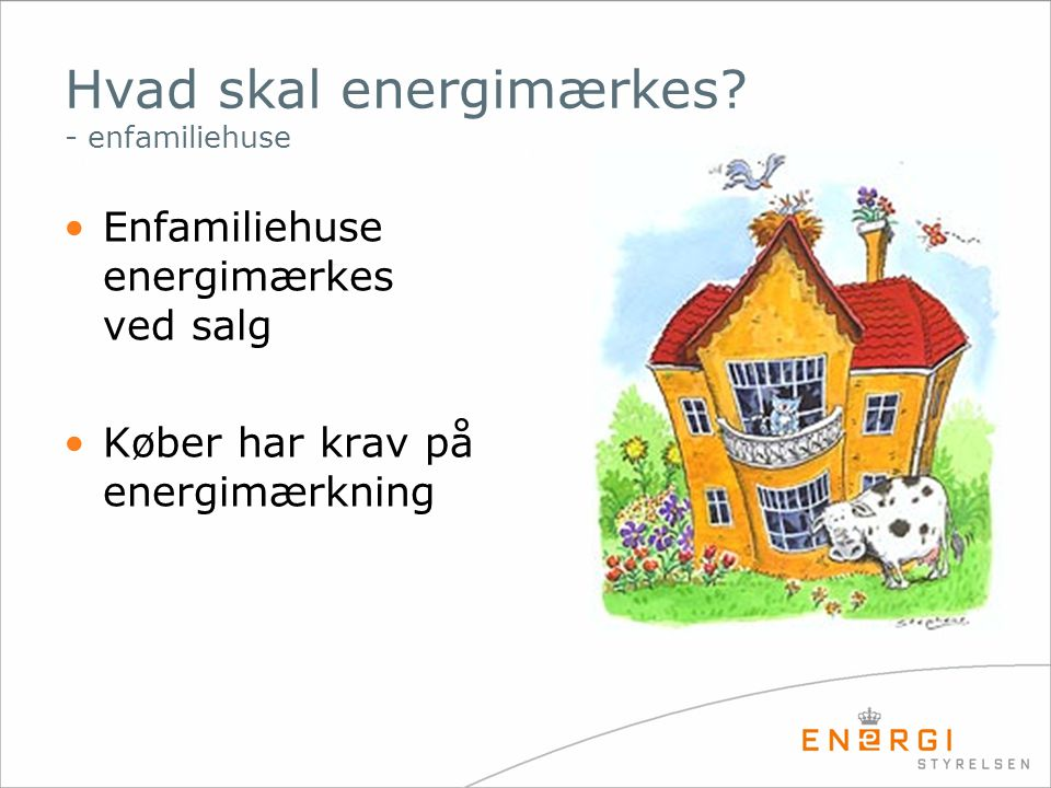Hvad skal energimærkes - enfamiliehuse