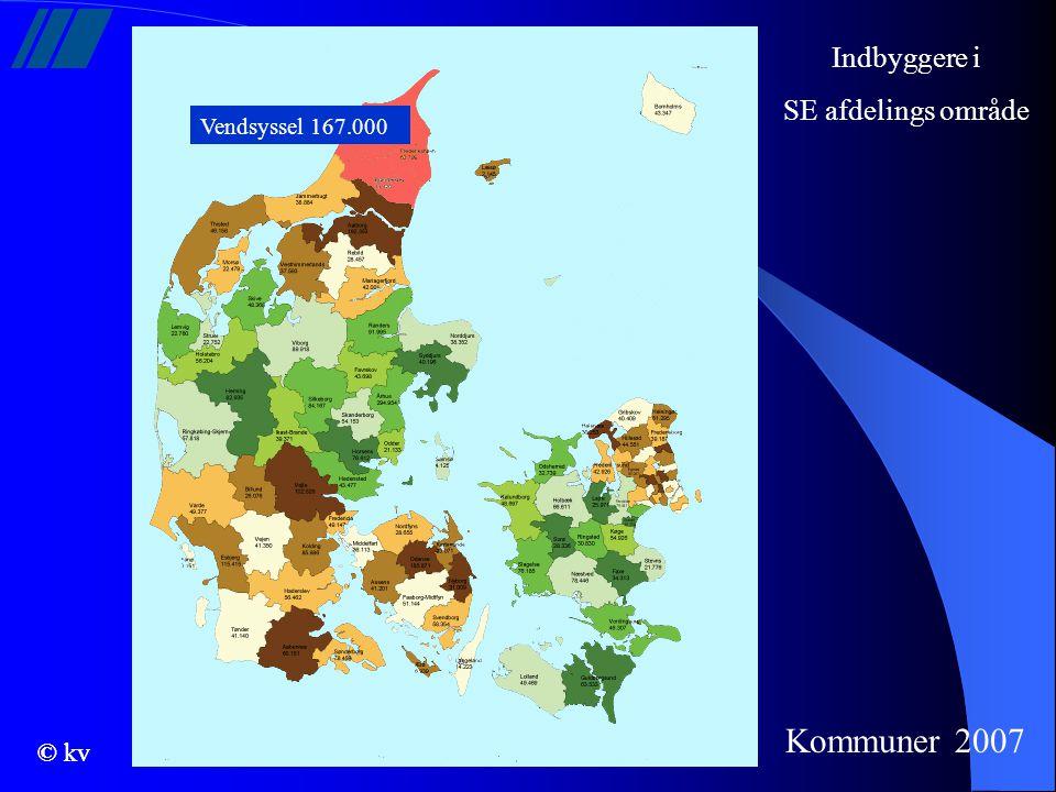 Indbyggere i SE afdelings område Vendsyssel 167.000 Kommuner 2007 © kv
