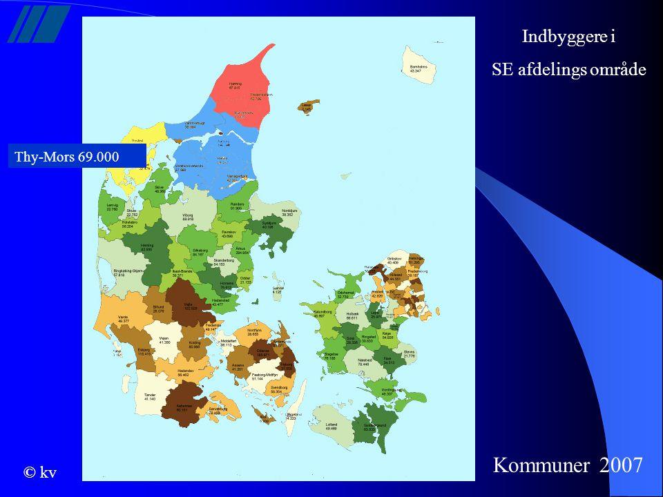 Indbyggere i SE afdelings område Thy-Mors 69.000 Kommuner 2007