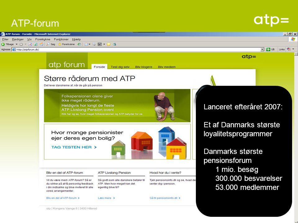 ATP-forum Lanceret efteråret 2007: Et af Danmarks største