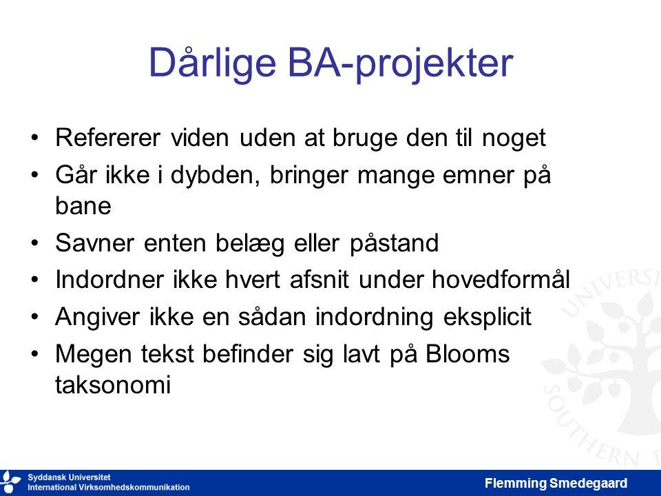 Dårlige BA-projekter Refererer viden uden at bruge den til noget