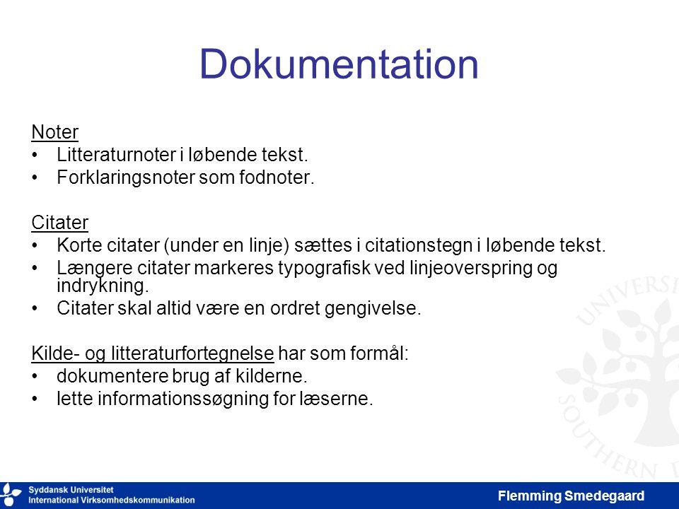 Dokumentation Noter Litteraturnoter i løbende tekst.