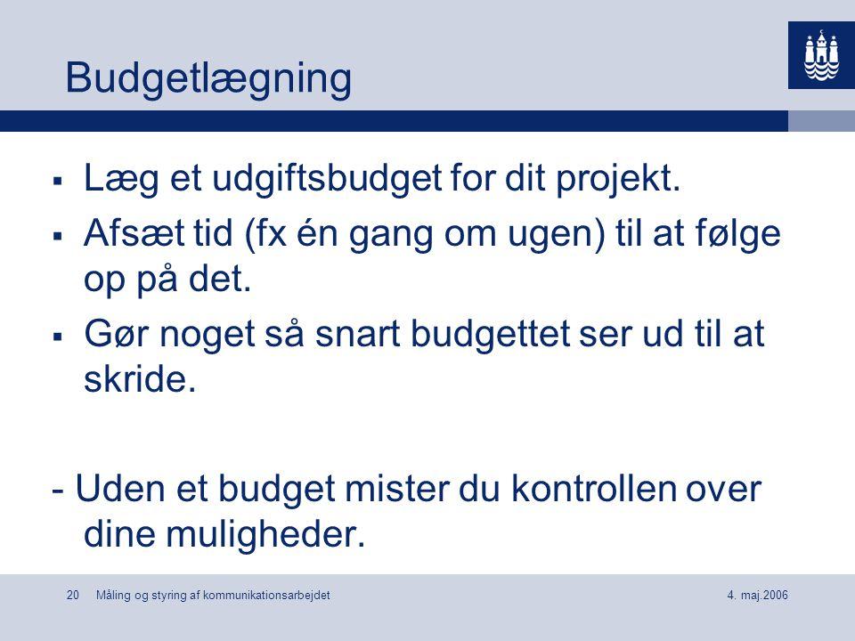 Budgetlægning Læg et udgiftsbudget for dit projekt.