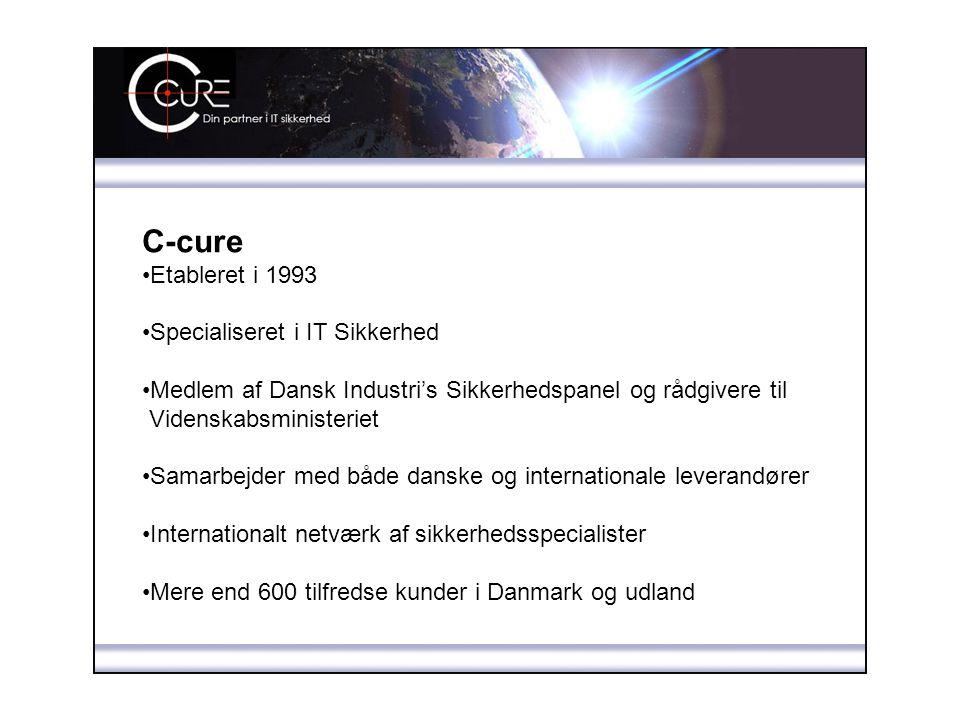 C-cure Etableret i 1993 Specialiseret i IT Sikkerhed