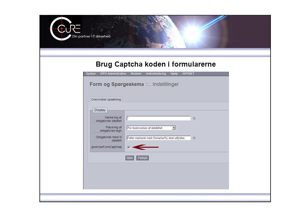 Brug Captcha koden i formularerne