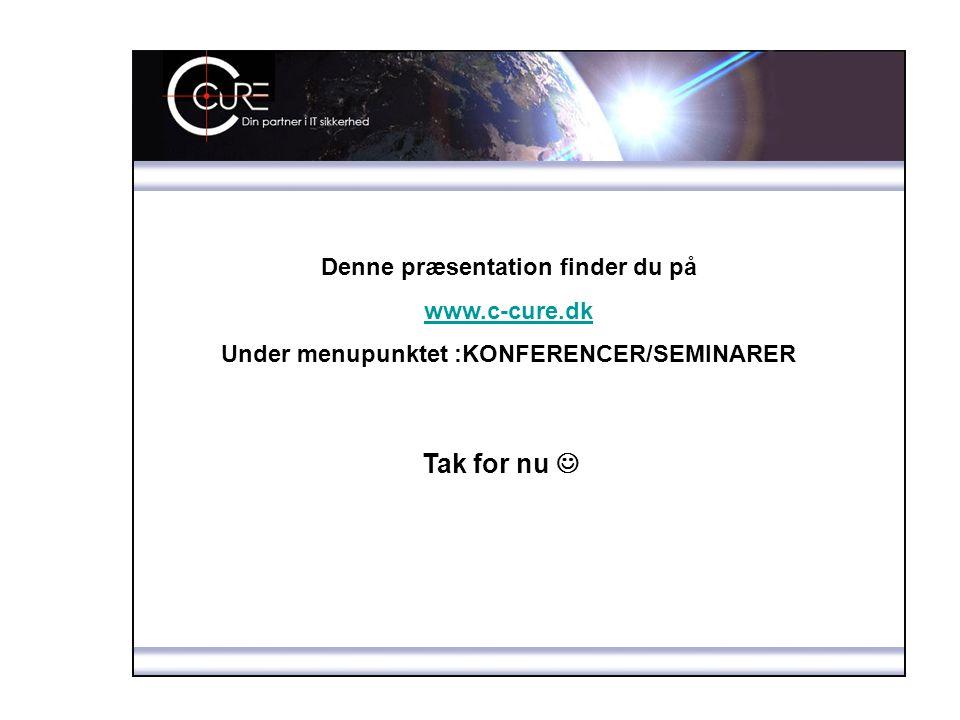 Tak for nu  Denne præsentation finder du på www.c-cure.dk