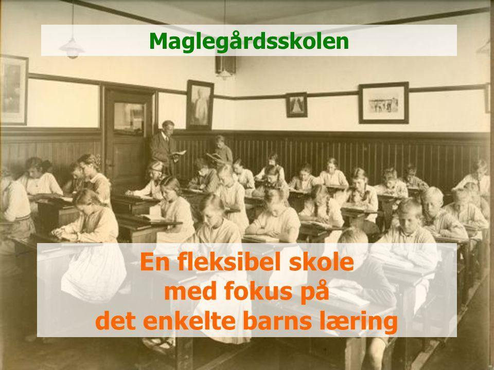 En fleksibel skole med fokus på det enkelte barns læring