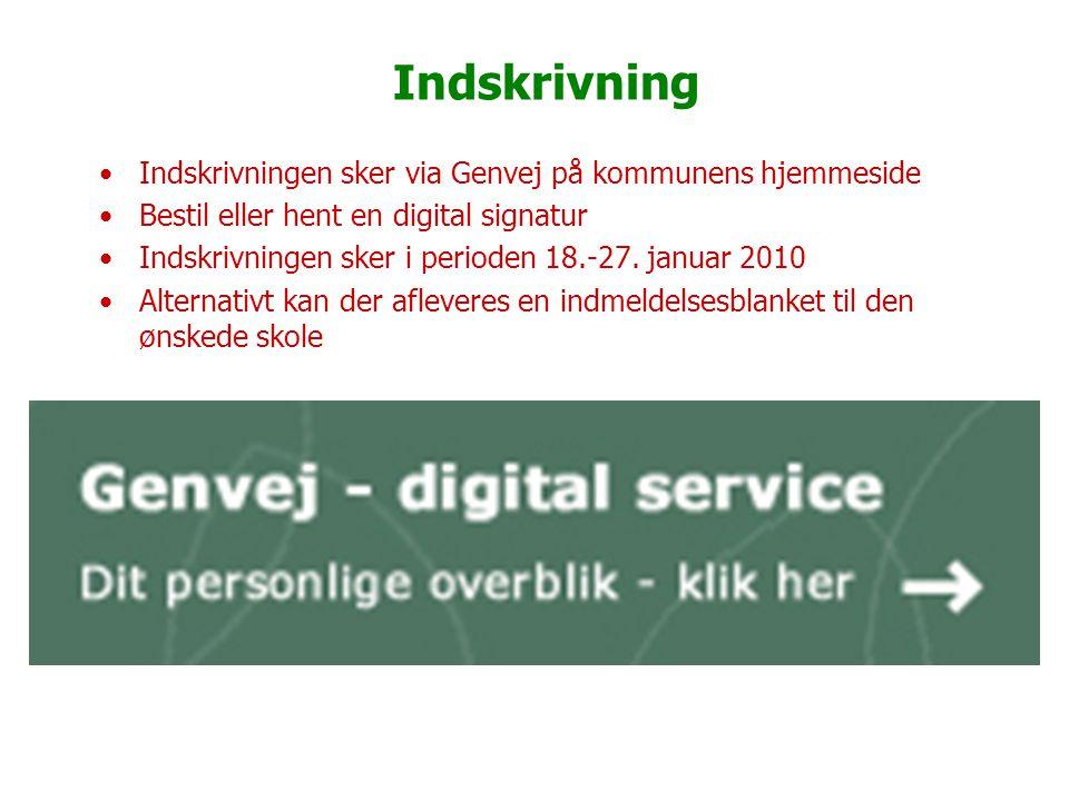 Indskrivning Indskrivningen sker via Genvej på kommunens hjemmeside