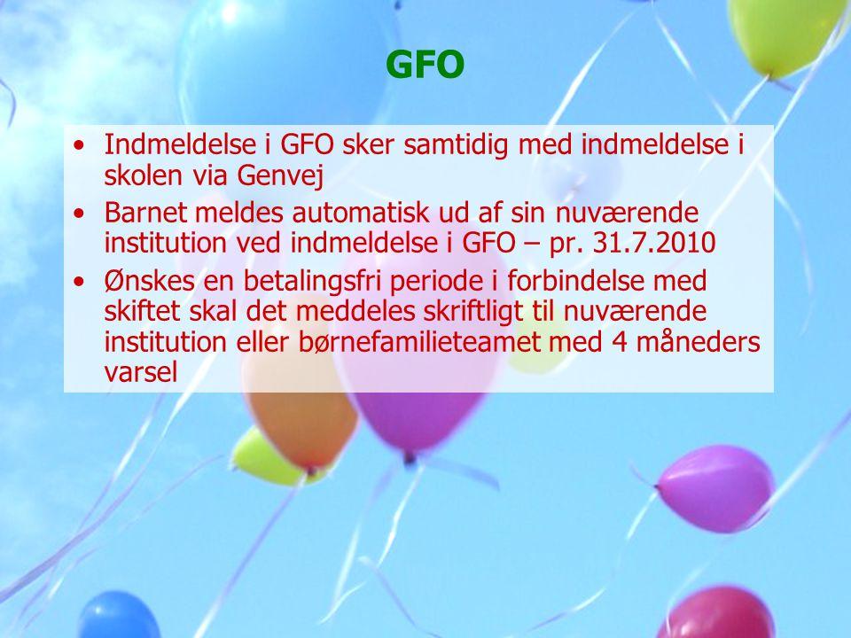 GFO Indmeldelse i GFO sker samtidig med indmeldelse i skolen via Genvej.