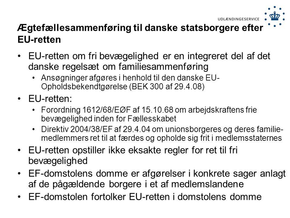 Ægtefællesammenføring til danske statsborgere efter EU-retten