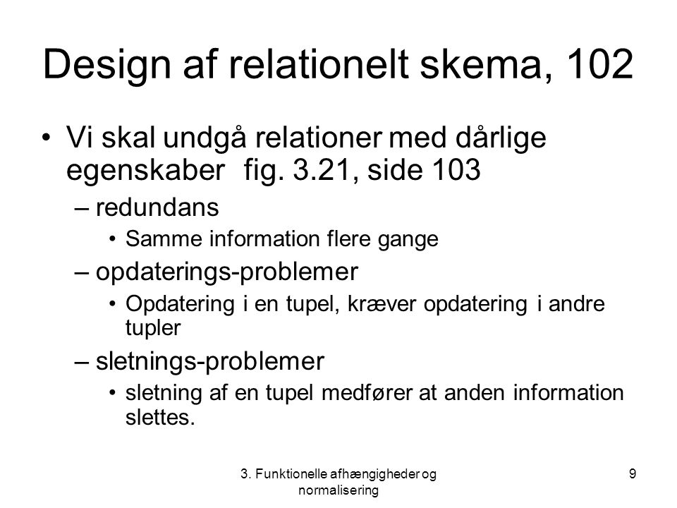 Design af relationelt skema, 102