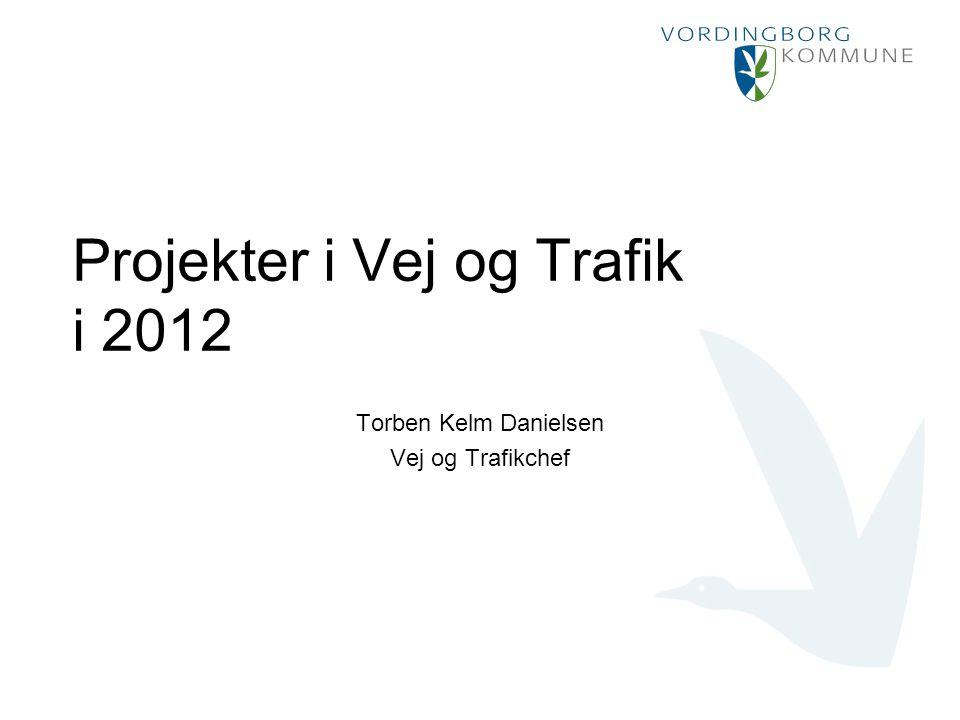 Projekter i Vej og Trafik i 2012