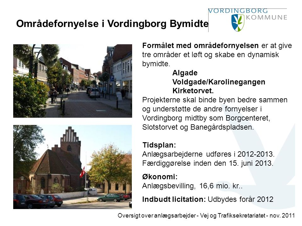 Områdefornyelse i Vordingborg Bymidte