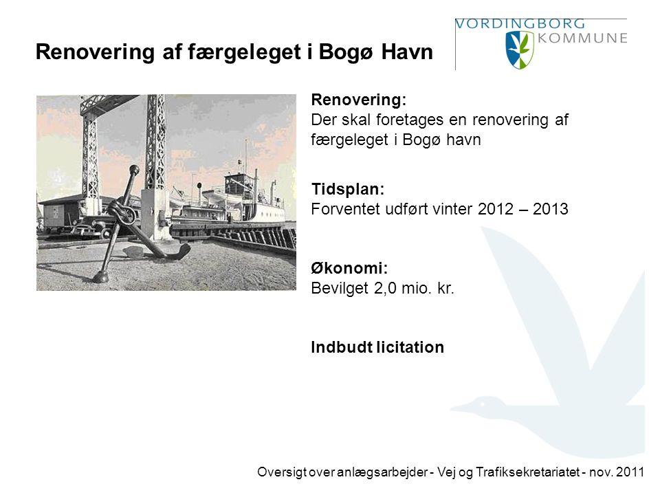 Renovering af færgeleget i Bogø Havn