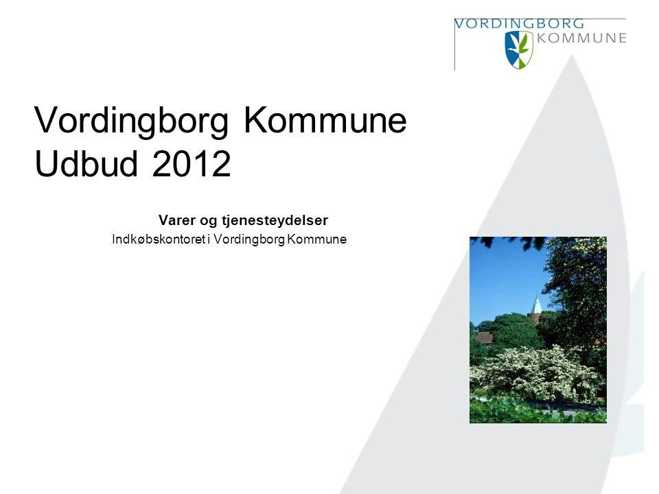 Vordingborg Kommune Udbud 2012